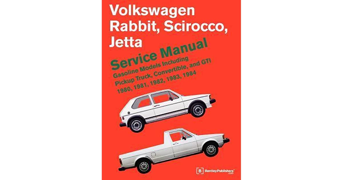 Volkswagen rabbitsciroccojetta service manual gasoline models volkswagen rabbitsciroccojetta service manual gasoline models 1980 1984 including pickup truck convertible and gti by bentley publishers fandeluxe Images