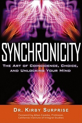 Synchronicity-The-Art-of-Coincidence-Choice-and-Unlocking-Your-Mind