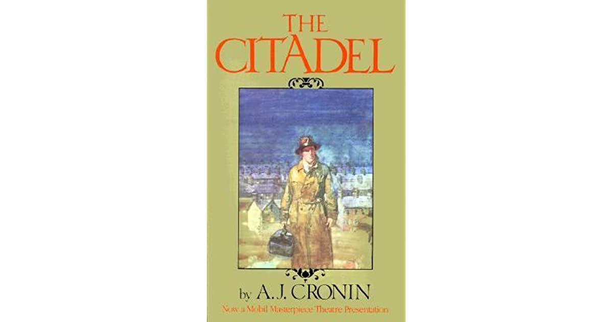 The Citadel by A J  Cronin