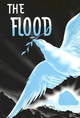 The Flood: In the Light of the Bible, Geology, and Archaeology