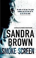 Smoke Screen. Sandra Brown