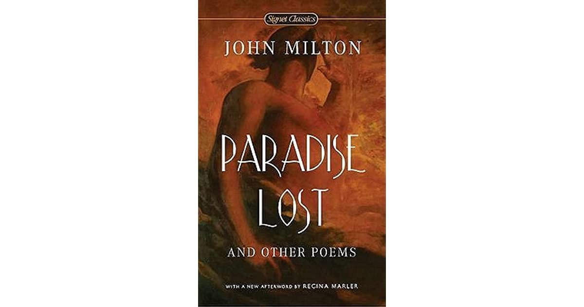 a review of the poem paradise lost by john milton Paradise lost: book 1 (1674 version)  more poems by john milton from at a vacation  john milton's career as a writer of prose and poetry spans three.