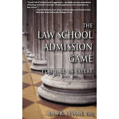 The law school admission game play like an expert by ann k levine malvernweather Image collections
