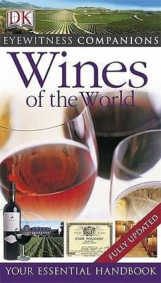 Wines of the World (Eyewitness Companions DK) [2009 US] {3rd ed