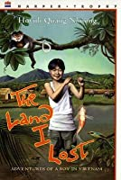 The Land I Lost: Adventures of a Boy in Vietnam