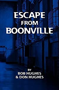 Escape from Boonville: The Real Prison Break