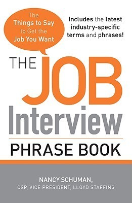 The Job Interview Phrase Book The