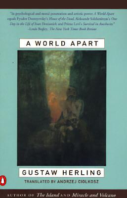 A World Apart by Gustaw Herling-Grudziński