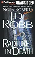 Rapture in Death (In Death, #4)