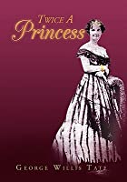 Twice a Princess