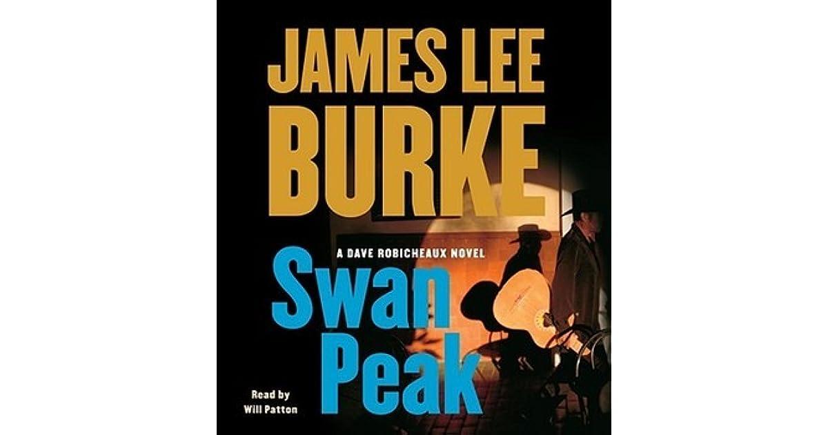 Swan Peak Dave Robicheaux 17 By James Lee Burke 2 Star Ratings