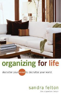 Organizing-for-Life-Declutter-Your-Mind-to-Declutter-Your-World