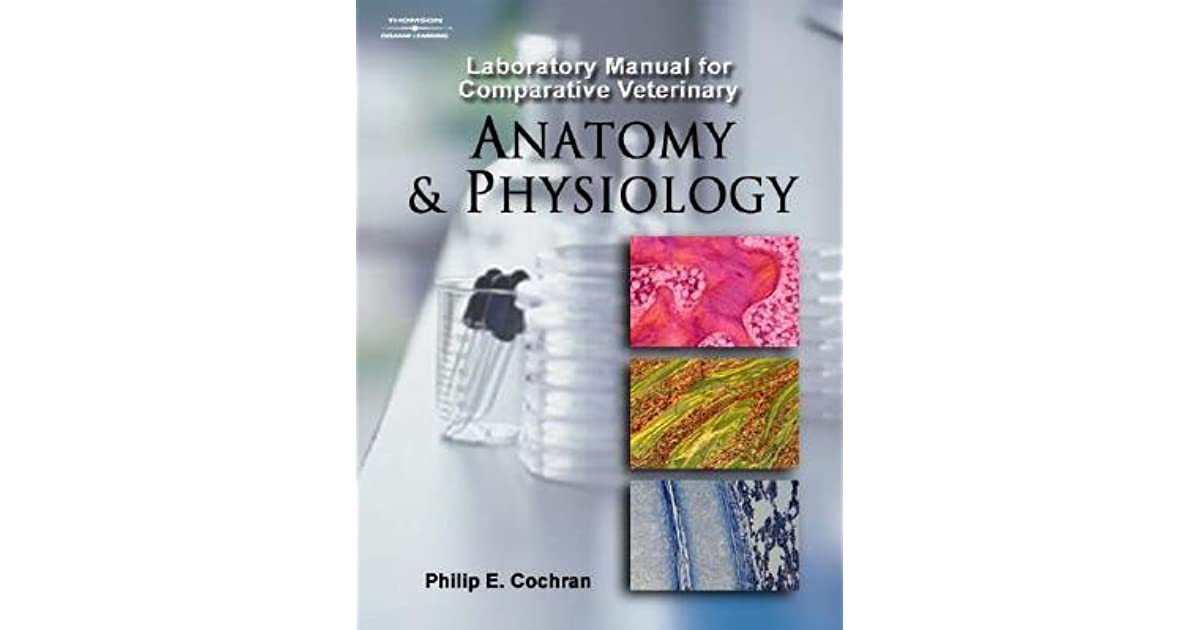 Laboratory Manual for Comparative Veterinary Anatomy and Physiology ...