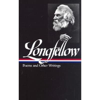 henry wadsworth longfellow poems and other writings by henry henry wadsworth longfellow poems and other writings by henry wadsworth longfellow