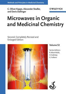 Microwaves in Organic and Medicinal Chemistry, Volume 52