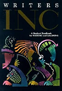 Writers Inc: A Student Handbook for Writing and Learning