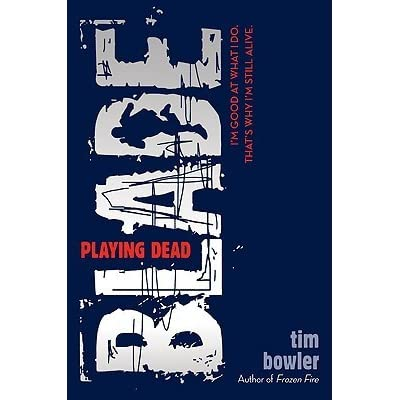 Playing Dead Blade 1 By Tim Bowler