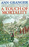 A Touch of Mortality by Ann Granger