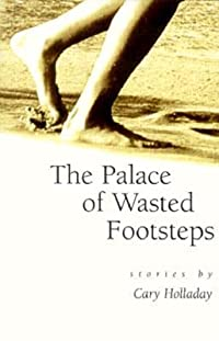 The Palace of Wasted Footsteps