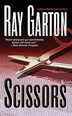 Scissors by Ray Garton