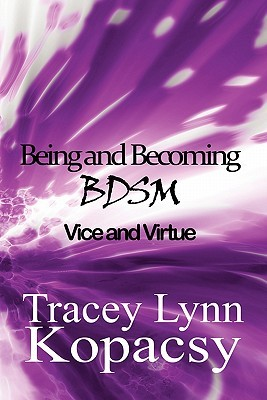 Being and Becoming Bdsm: Vice and Virtue