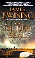 The Gilded Seal (Tom Kirk, #3)