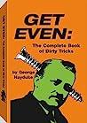 Get Even by George Hayduke