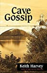 Cave Gossip