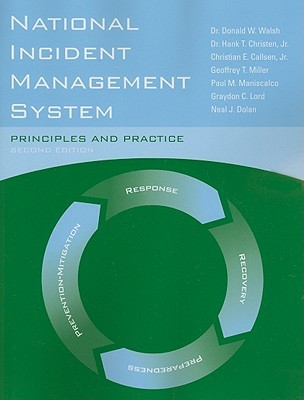 National Incident Management System Principles And Practice By Donald W Walsh