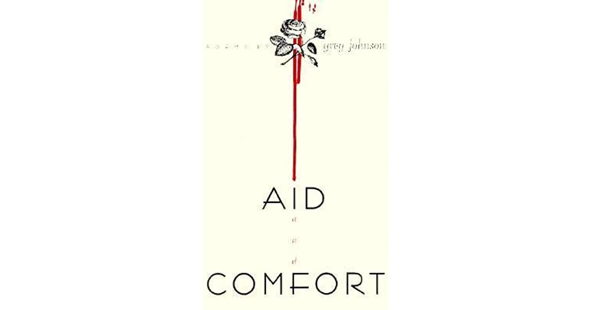 Aid And Comfort By Greg Johnson