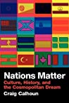 Nations Matter: Citizenship, Solidarity and the Cosmopolitan Dream