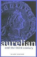 Aurelian and the Third Century