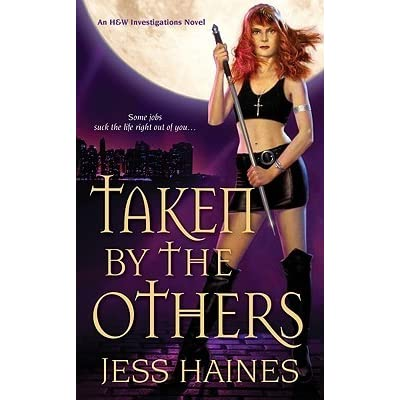 Read Taken By The Others Hw Investigations 2 By Jess Haines