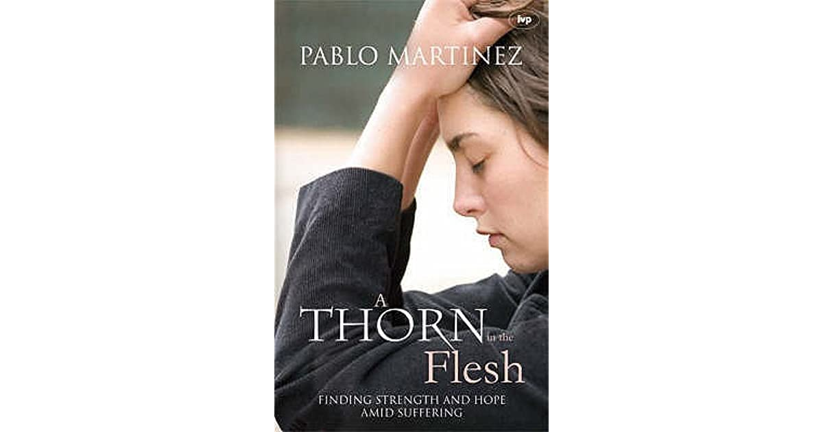A thorn in the flesh by pablo martinez fandeluxe Images