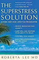 The Superstress Solution. Roberta Lee