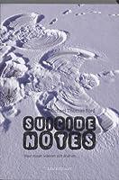Suicide Notes: waar maakt iedereen zich druk om