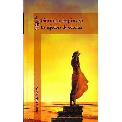 Image result for Germán Espinosa, Tejedora de coronas