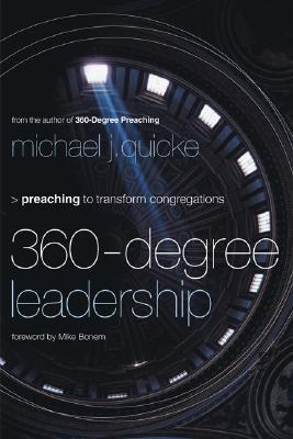 360-Degree Leadership: Preaching to Transform Congregations