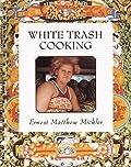 White Trash Cooking