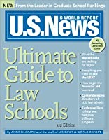 U.S. News & World Report Ultimate Guide to Law Schools