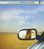 Princesses of Iowa, The