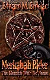 The Mensch with No Name (Merkabah Rider #2)