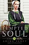 The Tempted Soul (Amish Quilt, #3)