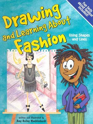 Drawing And Learning About Fashion (Sketch It!)