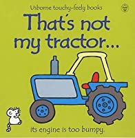 That's Not My Tractor...