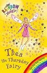 Thea the Thursday Fairy (Rainbow Magic, #39; Fun Day Fairies, #4)