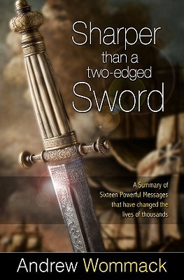 Sharper Than A Two-Edged Sword - Andrew Wommack