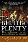 The Birth of Plenty by William J. Bernstein