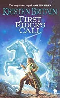 First Rider's Call (Green Rider, #2)