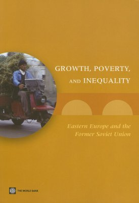 Growth, Poverty, and Inequality: Eastern Europe and the Former Soviet Union